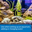 Use when setting up aquariums and adding tap water